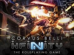 The official roleplaying game based on Corvus Belli's sci-fi skirmish  game INFINITY