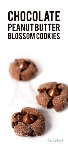 Chocolate Peanut Butter Blossoms Cookies - A chocolate lover's twist on the classic peanut butter blossom cookies.