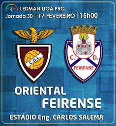 CLUBE DESPORTIVO FEIRENSE: Oriental - Feirense | Antevisão