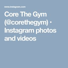 Core The Gym (@corethegym) • Instagram photos and videos Instagram Photo Video, Gym, Photo And Video, Videos, Photos, Core, Pictures, Photographs, Work Out