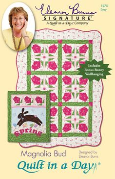 Magnolia Bud: Eleanor Burns Signature Pattern 735272012757