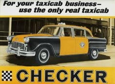 1962 Checker Taxicab. read more about Chjecker at: http://www.examiner.com/article/checker-cars-were-built-for-the-long-haul