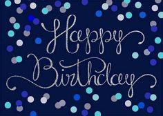 Happy birthday blue and teal Happy Birthday Blue, Happy Birthday Wallpaper, Happy Birthday Pictures, Best Birthday Wishes, Happy Birthday Quotes, Happy Birthday Greetings, Birthday Love, Birthday Messages, Birthday Sayings