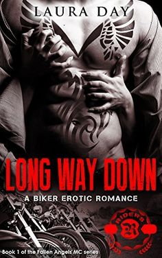 **FREE AT POSTING**  Long Way Down (Fallen Angels MC Book 1) by Laura Day, http://www.amazon.com/dp/B00KXH9GH8/ref=cm_sw_r_pi_dp_lzA5tb12FQPPW