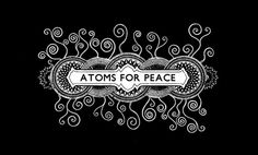 Atoms for peace.