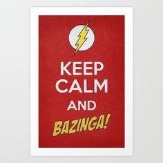 Keep Calm - Bazinga! Poster 01