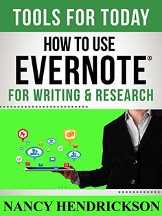 How to Use Evernote for Writing and Research: Tools for Today (English Edition) von Nancy L. Hendrickson, http://www.amazon.de/dp/B00M27649U/ref=cm_sw_r_pi_dp_m2Y5tb15BF6MG