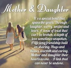The beautiful mother daughter quotes is the heart touching quotes for your dearest mother amd sweetest daughters to bring the smile on their faces.