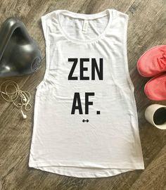 27509bf8 Zen AF Funny Workout Tank, Funny Yoga Tank, Yoga, Zen Vibes, Funny Gym Tank,  Womens Workout Tank, Yogi, Fitness Gift, Zen AF, Funny Tank