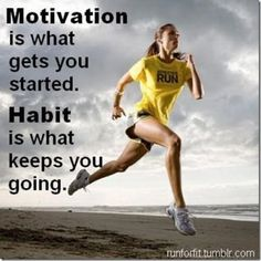 Motivation & Habit: Motivation is what gets you started. HABIT is what keeps you going. #fitfluential #sweatpink