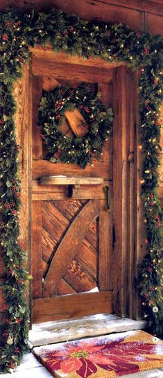 Cabin Dutch Door, nicely done....a  small Golden Harp would be Heaven in the middle of the Wreath....