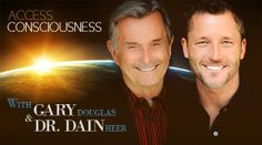 #garydouglas Listen to the interview of Gary Douglas and Dr. Dain Heer on VoiceAmerica about Access Consciousness