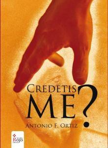 """Book Trailer de """"Credetis Me"""" de Antonio F. Ortiz"""