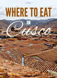 Where to Eat in Cusco, Peru | The Mochilera Diaries