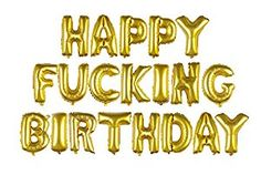 Amazon.com: Fecedy Gold Alphabet Letters Foil Balloons HAPPY FUCKING BIRTHDAY: Toys & Games