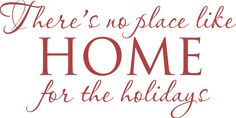 There´s no place like HOME for the holidays!!