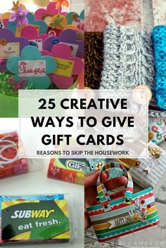 25 Ways To Give Gift Cards: Gift Cards can sometimes be a boring thing to give but a great thing to receive. So why not spice up the way you give them!