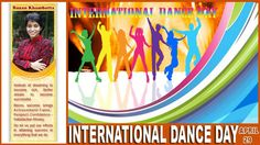 ***International Dance Day*** International Dance Day was introduced in 1982 by the International Dance Council (CID, Conseil International de la Danse), aUNESCO partner NGO, and is celebrated yearly, on April 29.