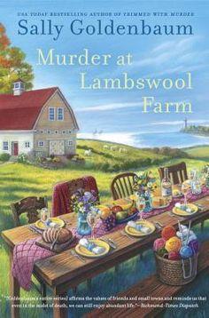 Murder at Lambswool Farm — Sally Goldenbaum http://writersrelief.com/