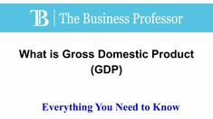 What is Gross Domestic Product (GDP)  #TheBusinessProfessor #entrepreneurship #startup #business #businessowner #businessowners #law #lawschool #businessschool #GrossDomesticProduct #GDP Gross Domestic Product, Law School, Business School, Entrepreneurship, Need To Know, Professor, Instagram, Teacher