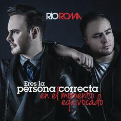 Eres la Persona Correcta en el Momento Equivocado, a song by Río Roma on Spotify