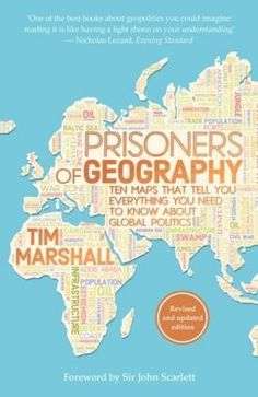 Prisoners of Geography: Ten Maps That Tell You Everything You Need to Know About Global Politics: Marshall, Tim - ISBN 9781783962433