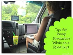 Tips for Being Productive While on a Road Trip