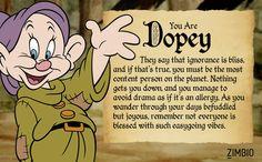 I'm Dopey! I took Zimbio's Seven Dwarf quiz and I got Dopey. 7 Dwarfs, Seven Dwarfs, Dopey Dwarf, Mean Jokes, Snow White Dwarfs, Animal Art Projects, Fun Quizzes, Thing 1, Disney Quotes