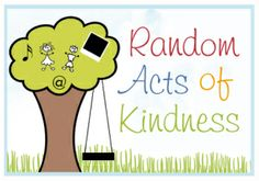 40 Random Acts of Kindness in 40 Days for my Big 4-0 (many done with kids!) #RAKWeek