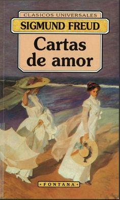 Cartas de amor / Sigmund Freud ; traducción y notas Jordi Rottner ; prólogo y presentación Francesc L. Cardona