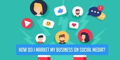 How do I market my business on social media? Social Media has no longer been an option for smaller businesses in the current decade. It is entirely wrong for a person to think that social media cannot benefit their small or big companies. Social Media Marketing Business, Social Media Trends, Online Marketing, Digital Marketing, Improve Yourself, Finding Yourself, My Market, Competitor Analysis, Start Up Business
