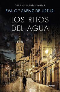 Los libros de Dánae: Los ritos de agua (Trilogía de la Ciudad blanca 2)...