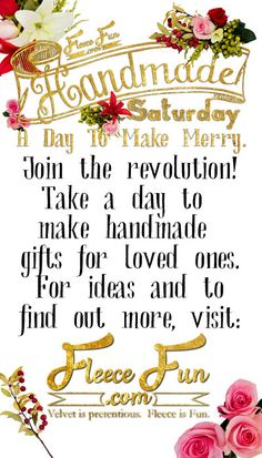 Join the revolution and take time out of your busy Thanksgiving Day weekend to make handmade gifts!  Handmade Saturday Returns by  www.fleecefun.com