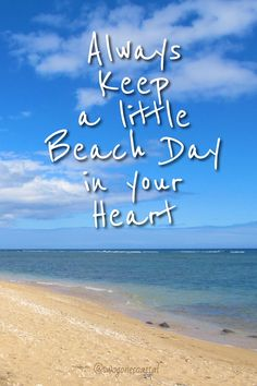 Always keep a little Beach Day in your heart!