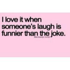 Laughing <3