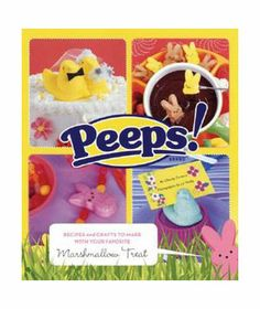 Peeps Recipe Book for @Michelle Homa Cavell