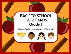 Back To School Task Cards - Grade 3 Review by A Thinker's Toolbox. Included are 37 Cards for 3rd graders; 12 Math, 12 ELA, 12 This is ME, 1 Blank, and Answer Key.
