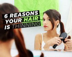 6 Reasons Your Hair Is Thinning - Address these problems to score a thicker, fuller mane.
