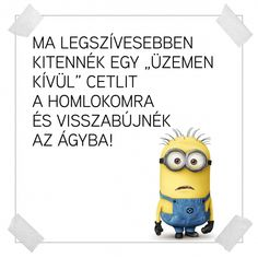 Minion Humor, Motivational Quotes, Funny Quotes, Pusheen, Smiley, Sarcasm, Bff, Haha, Jokes