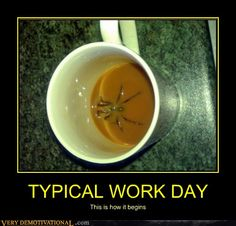 Glue a plastic spider to the bottom of a cup - this would make me cry and then pee my pants. LITERALLY.
