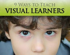 ESL Learning Styles: 9 Ways to Teach Visual Learners