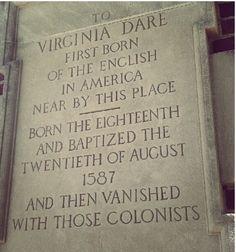Virginia Dare. The Lost Colony.