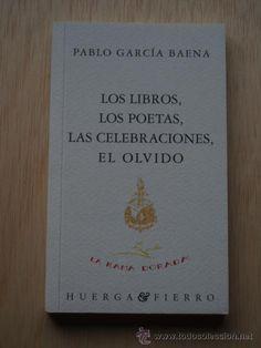 La palabra de Pablo García Baena.