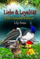 Liebe & Loyalität, Das Einsame Entlein, an ebook by Lily Amis at Smashwords Any Book, This Book, Lifestyle Websites, Bullying Stories, Miracles Do Happen, Refugee Crisis, Anti Bullying, Looking For Love, Main Hoon Na