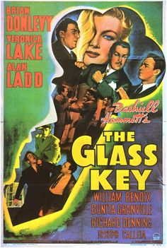 The Glass Key with Veronica Lake and Alan Ladd