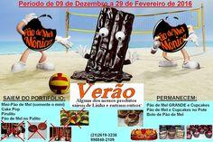 Pão de Mel Mônica Blog: PERÍODO DO VERÃO!!!!
