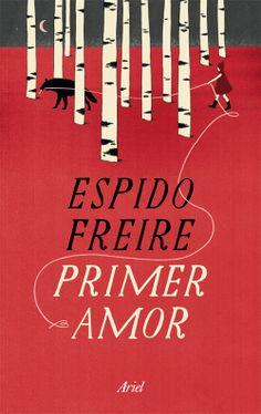 Primer Amor-Editorial Ariel- - María Hergueta