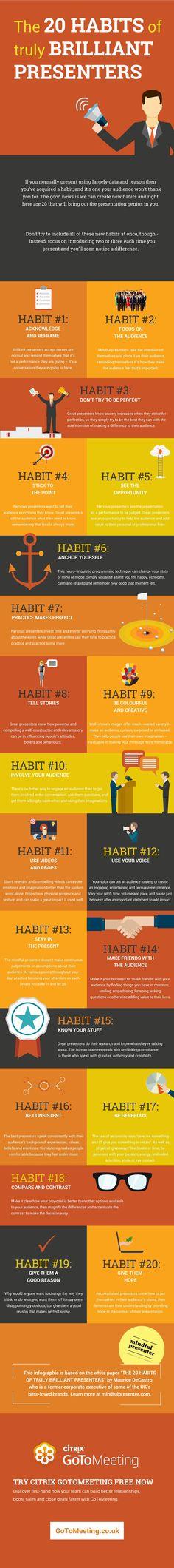 20 Habits οf Truly Brilliant Presenters Infographic - http://elearninginfographics.com/20-habits-%ce%bff-truly-brilliant-presenters-infographic/