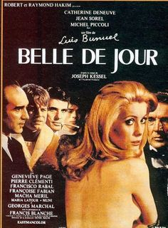 Belle de jour - 1967 French drama film directed by Luis Buñuel and starring Catherine Deneuve, Jean Sorel, and Michel Piccoli. Based on the 1928 novel Belle de jour by Joseph Kessel, the film is about a young woman who decides to spend her midweek afternoons as a prostitute while her husband is at work.