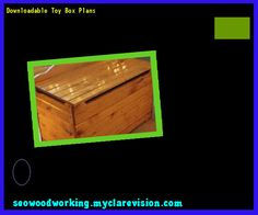 Downloadable Toy Box Plans 154303 - Woodworking Plans and Projects!